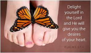 delight-yourself-in-the-lord-and-he-will-give-you-the-desires-of-your-heart