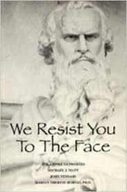 we resist you