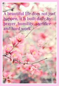 Prayer humility sacrifice & Hard work