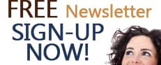FREE Newsletter SIGN-UP NOW!